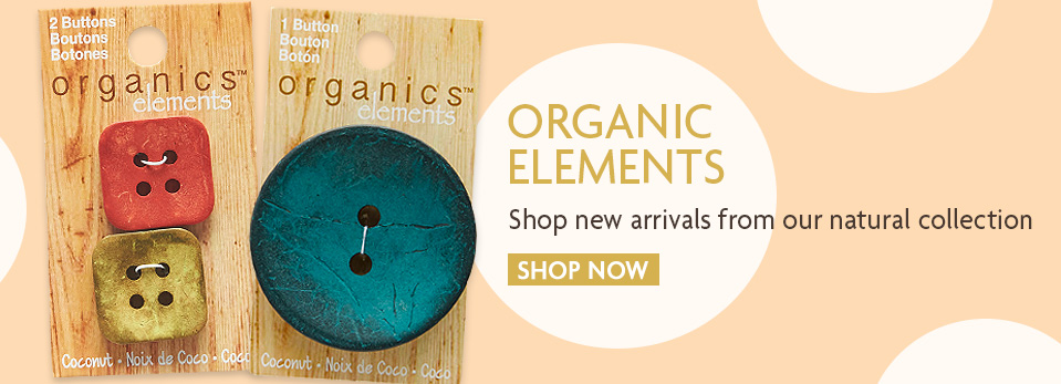 New Organic Elements - Craft buttons; Buy buttons